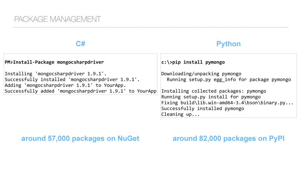 C# PACKAGE MANAGEMENT PM>Install-Package mongoc...