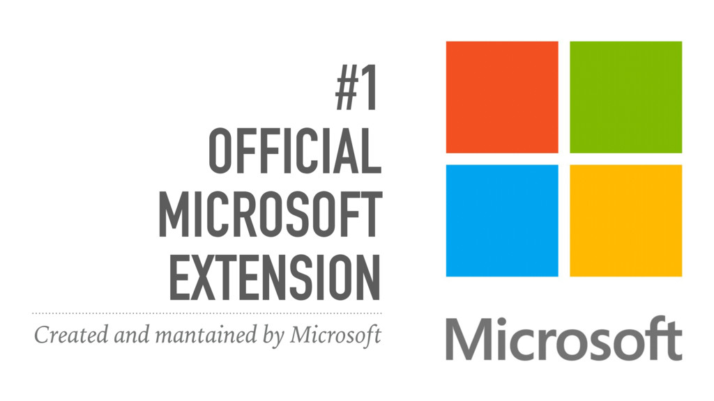 #1 OFFICIAL MICROSOFT EXTENSION Created and man...