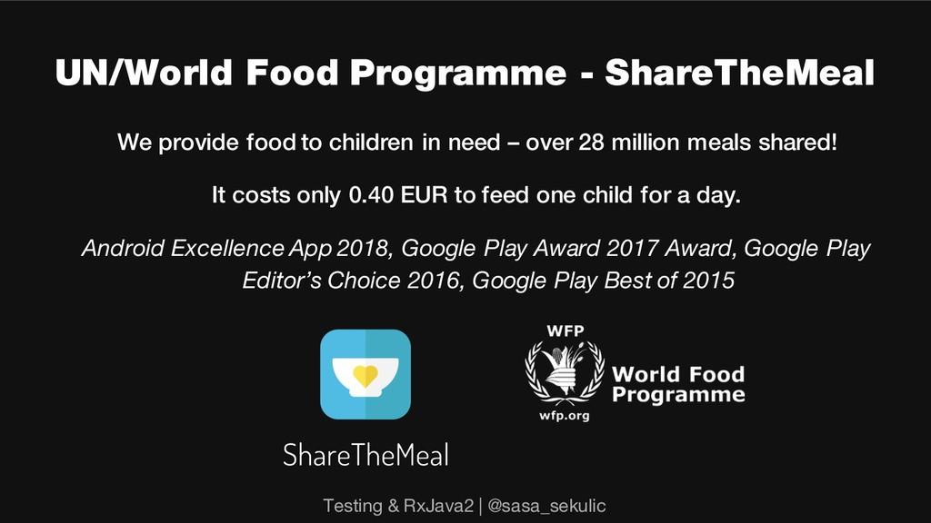 UN/World Food Programme - ShareTheMeal We provi...