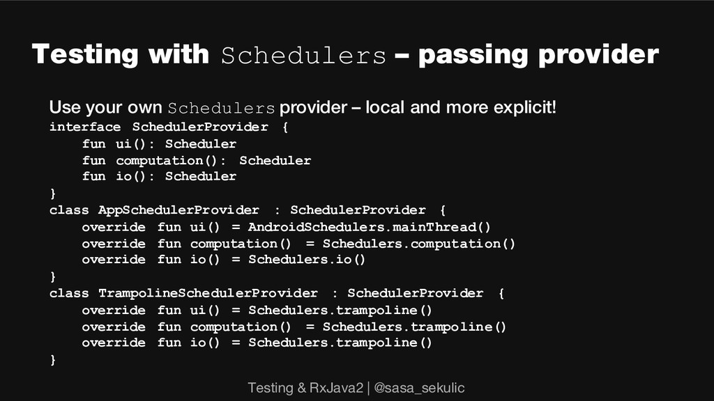 Testing with Schedulers – passing provider Use ...