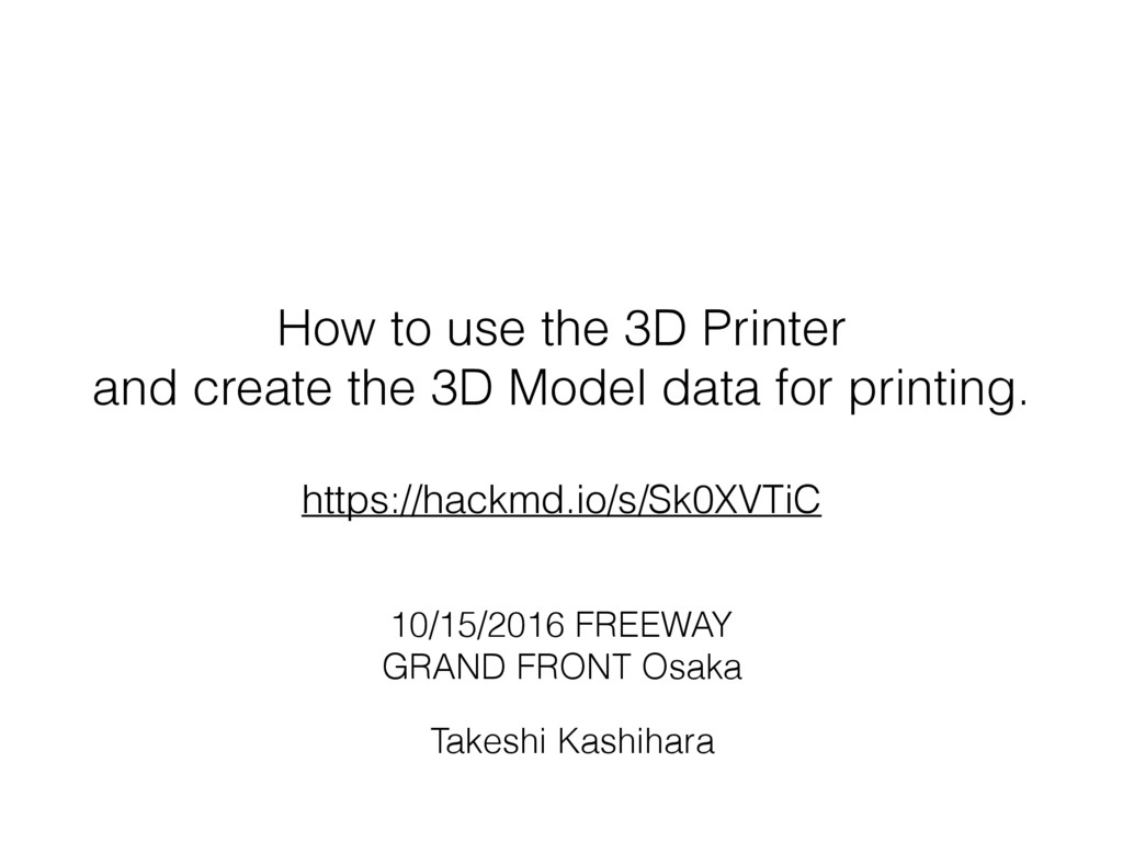 How to use the 3D Printer and create the 3D Mod...