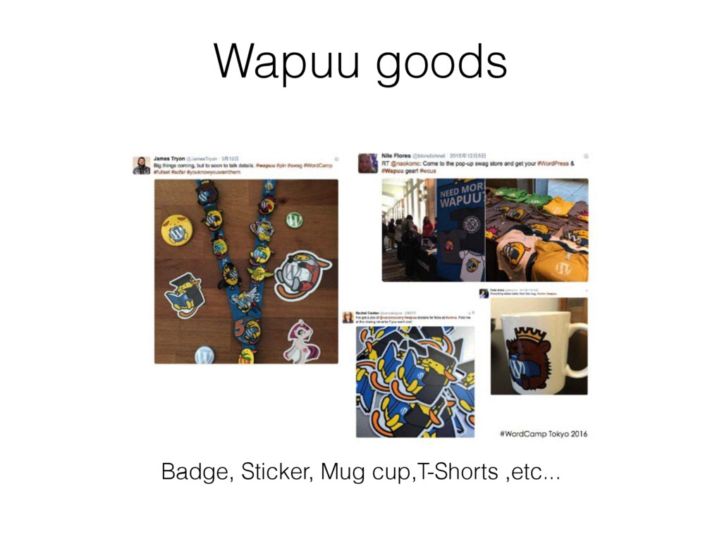 Wapuu goods Badge, Sticker, Mug cup,T-Shorts ,e...