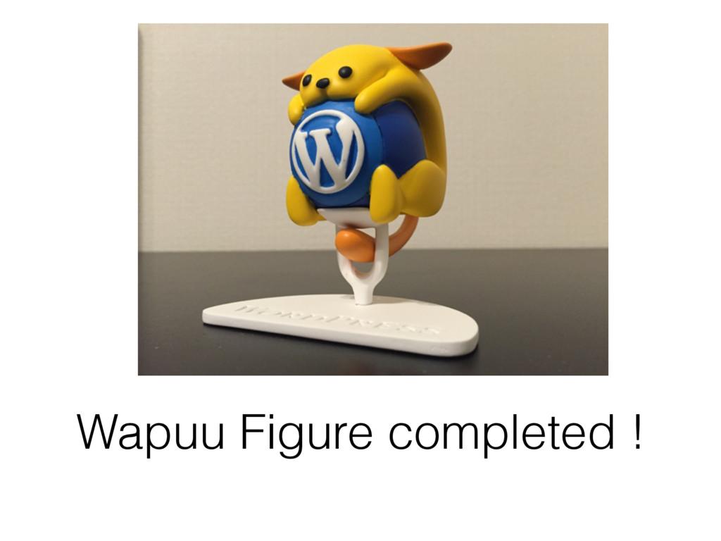 Wapuu Figure completed !