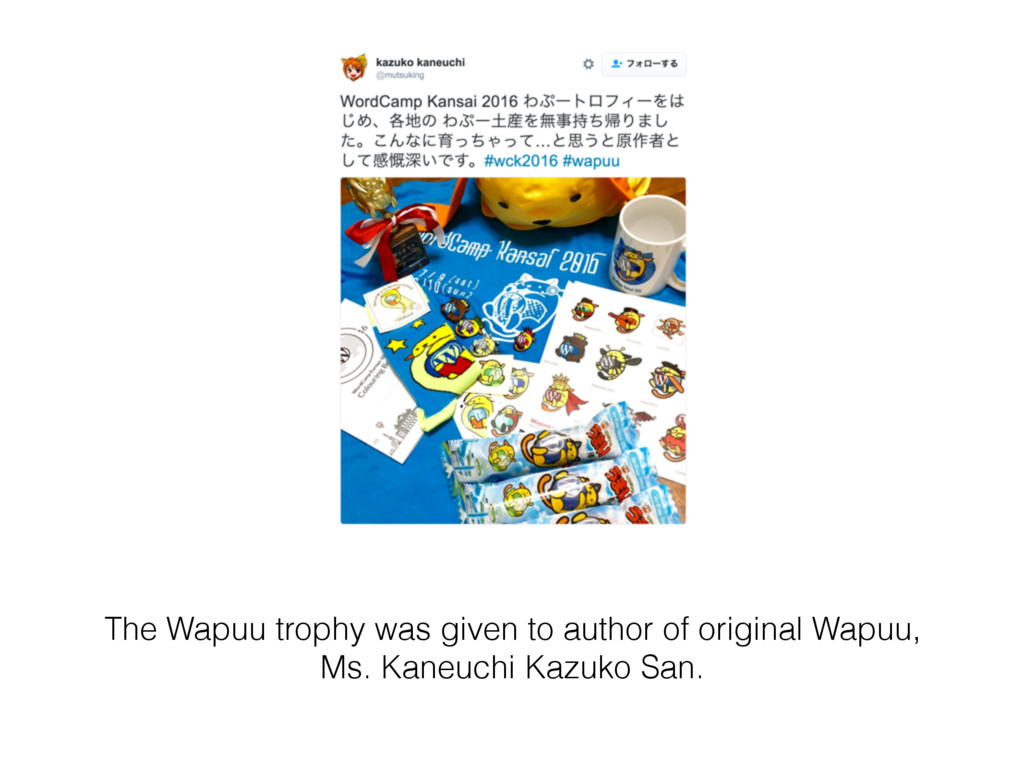 The Wapuu trophy was given to author of origina...