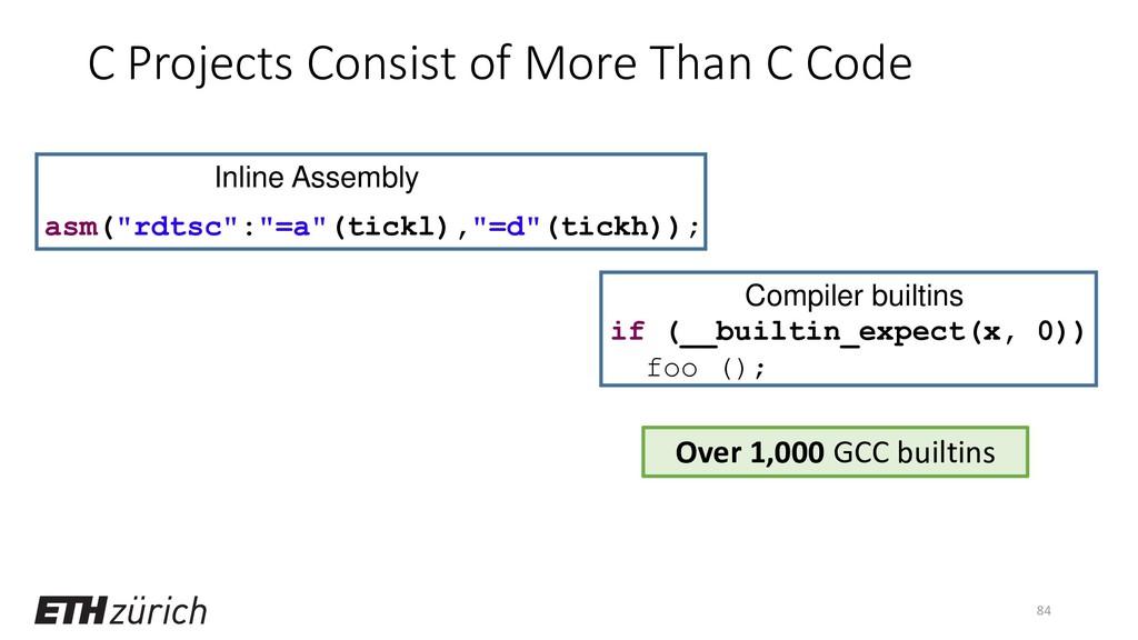 "if (__builtin_expect(x, 0)) foo (); asm(""rdtsc""..."