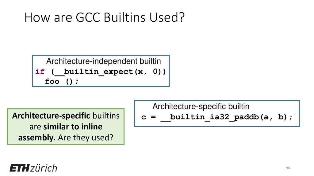 How are GCC Builtins Used? 96 if (__builtin_exp...
