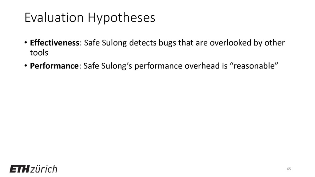 Evaluation Hypotheses • Effectiveness: Safe Sul...