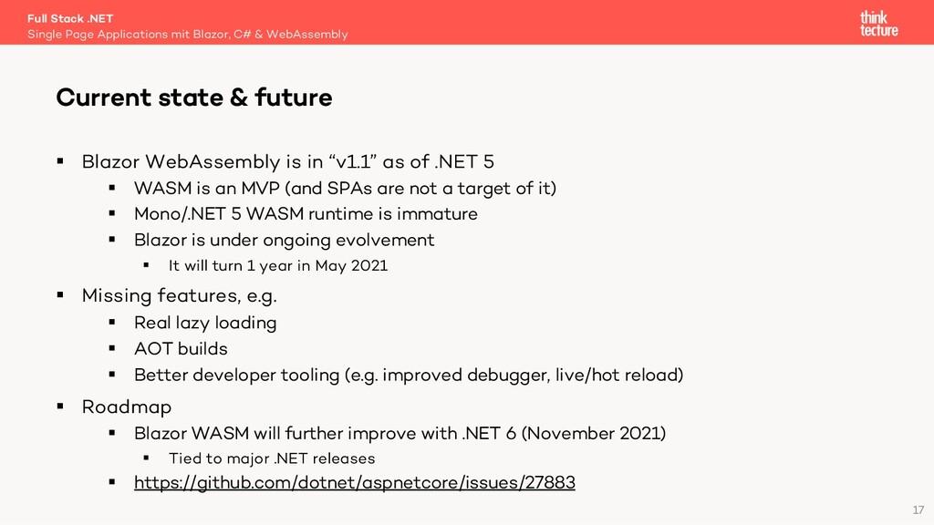 """17 § Blazor WebAssembly is in """"v1.1"""" as of .NET..."""