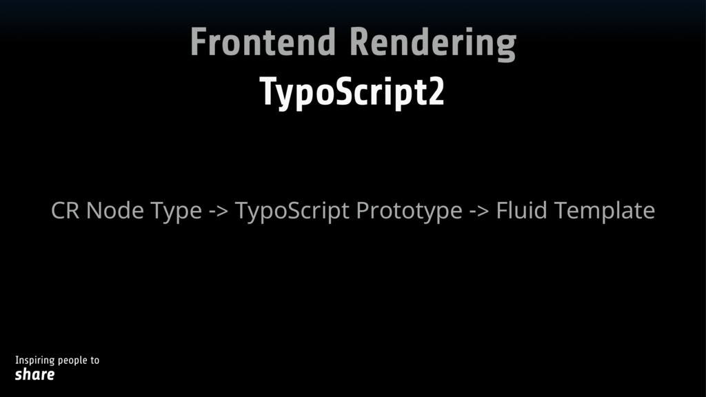 Inspiring people to share Frontend Rendering Ty...