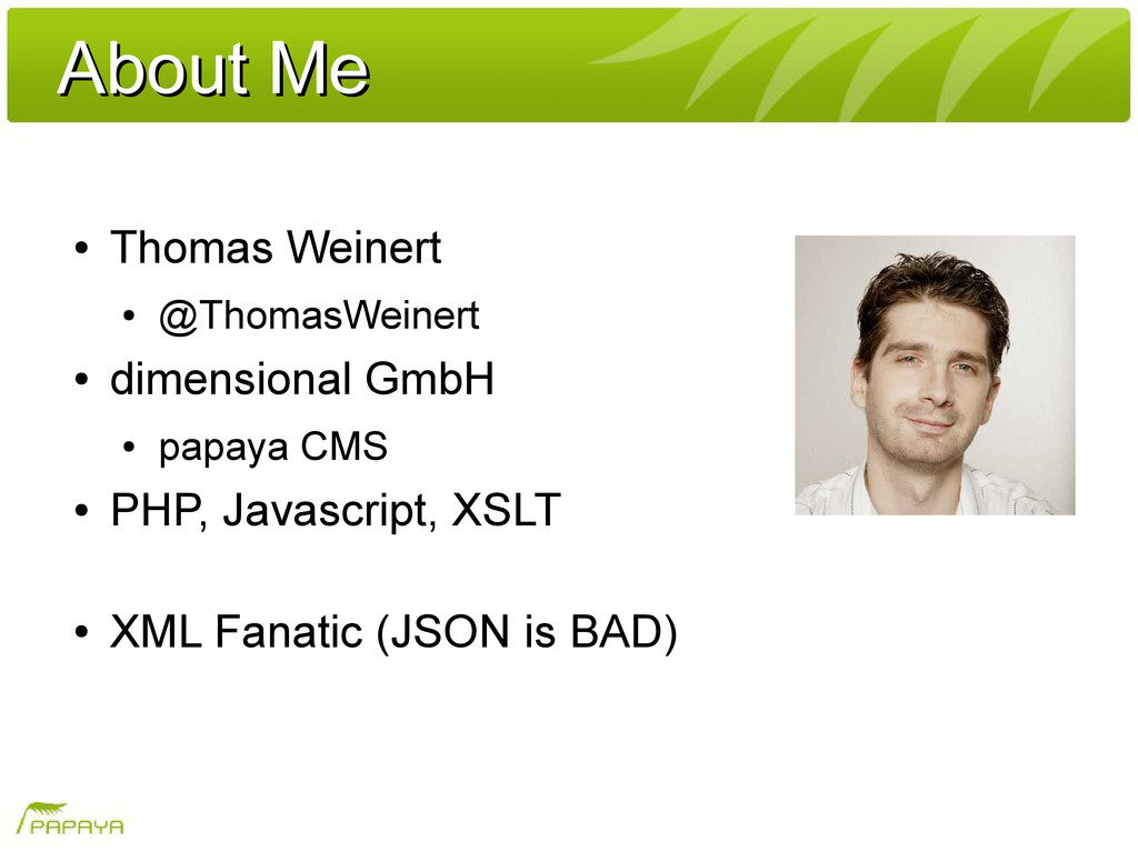 About Me About Me ● Thomas Weinert ● @ThomasWei...