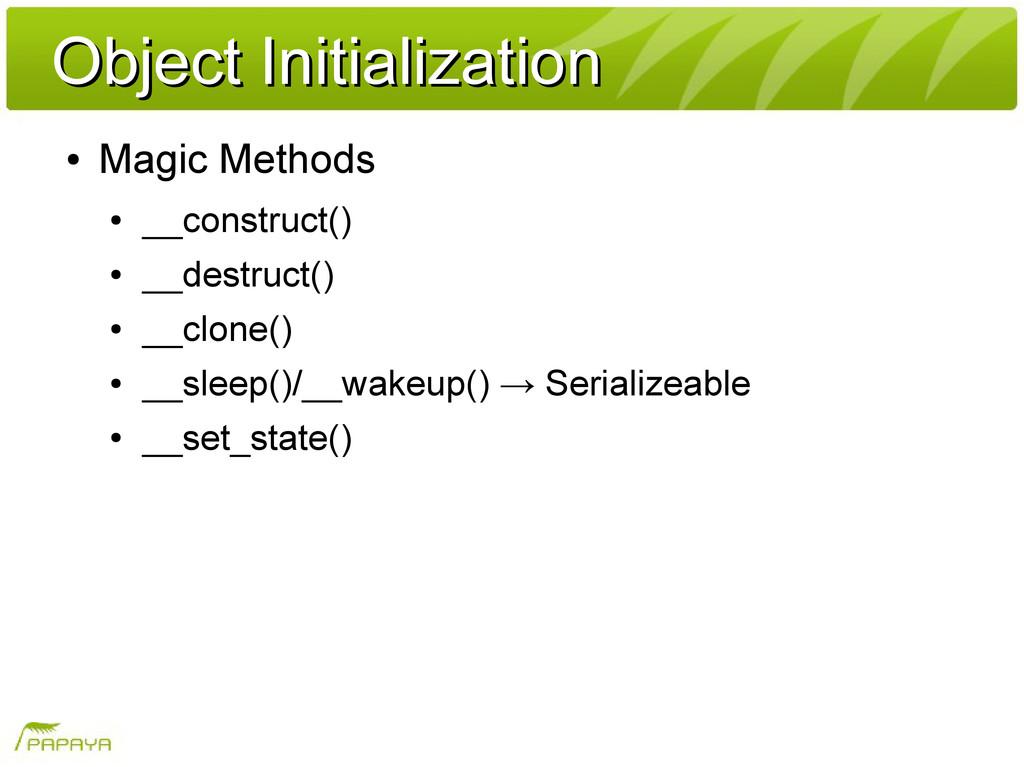 Object Initialization Object Initialization ● M...