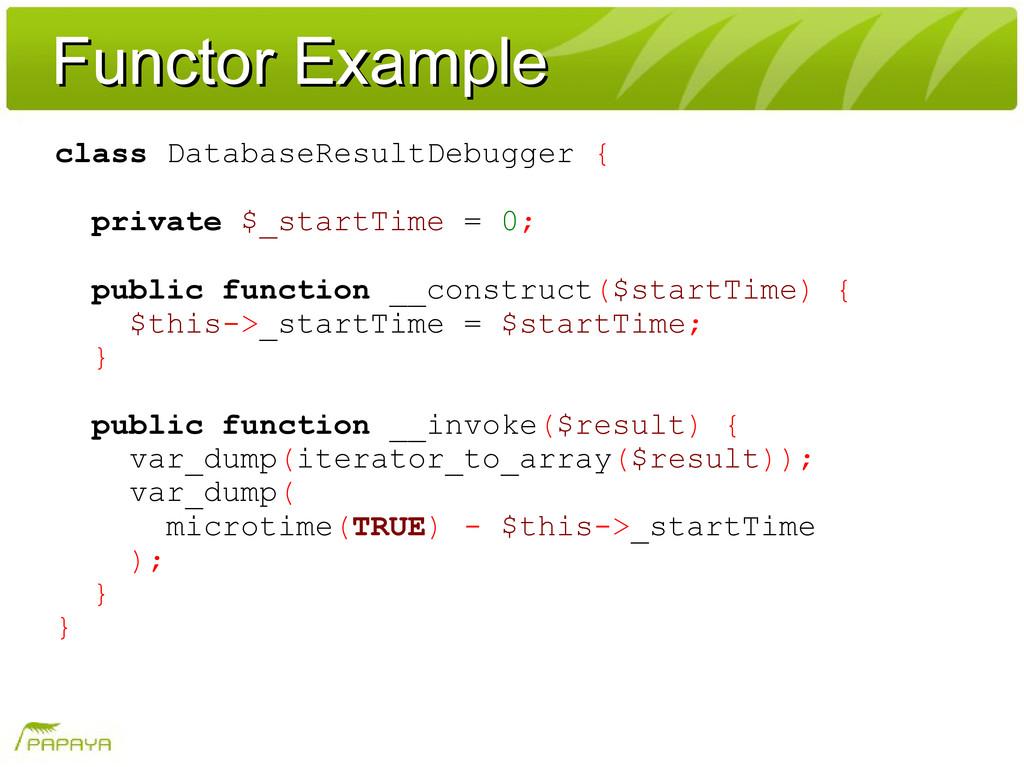 Functor Example Functor Example class DatabaseR...