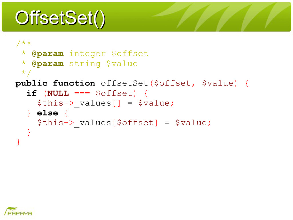 OffsetSet() OffsetSet() /** * @param integer $o...