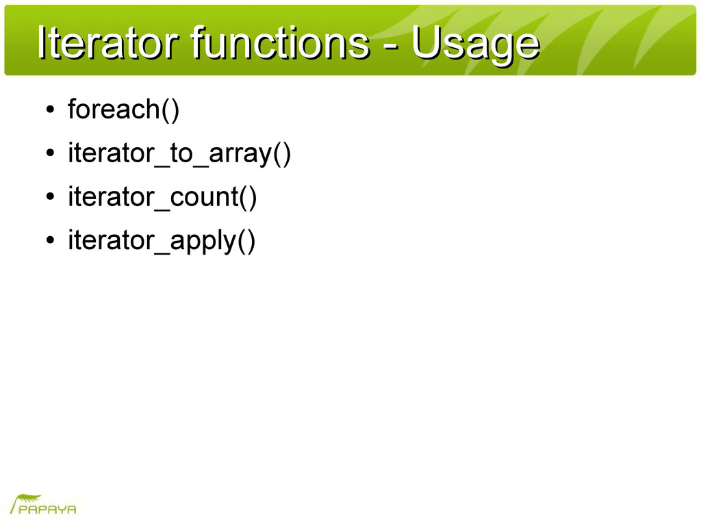 Iterator functions - Usage Iterator functions -...