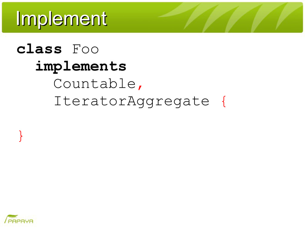 Implement Implement class Foo implements Counta...