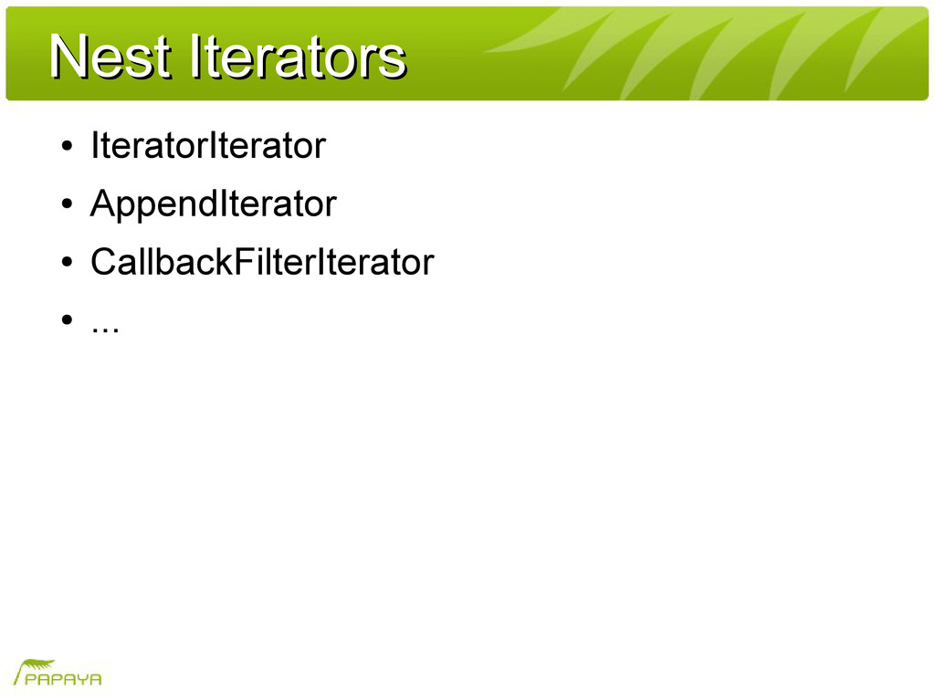 Nest Iterators Nest Iterators ● IteratorIterato...
