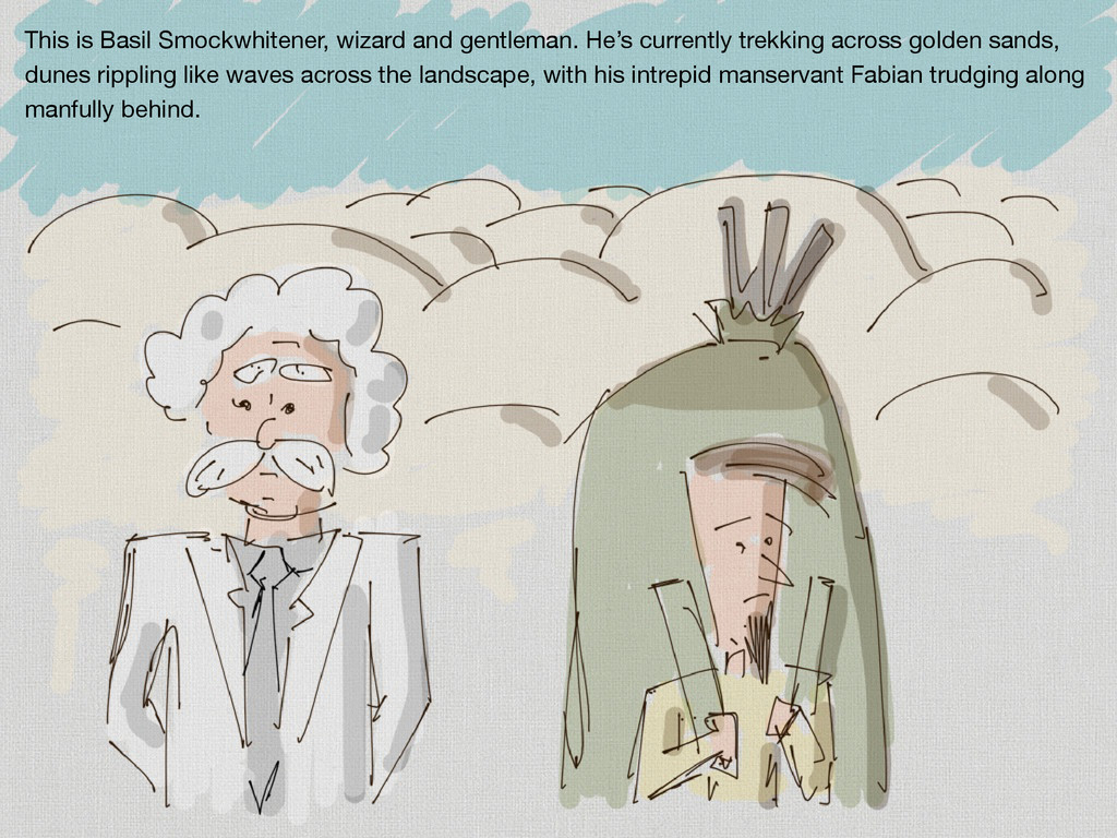 This is Basil Smockwhitener, wizard and gentlem...