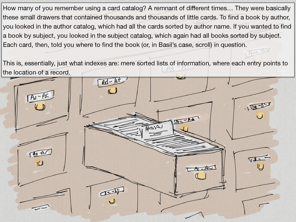 How many of you remember using a card catalog? ...