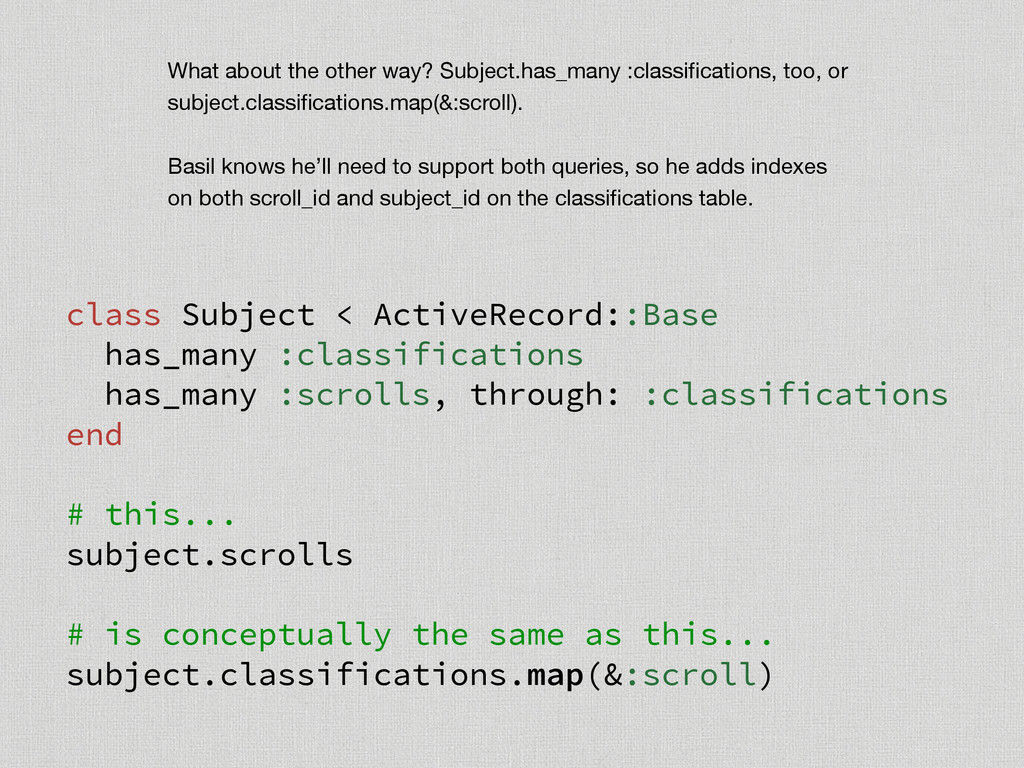 class Subject < ActiveRecord::Base has_many :cl...