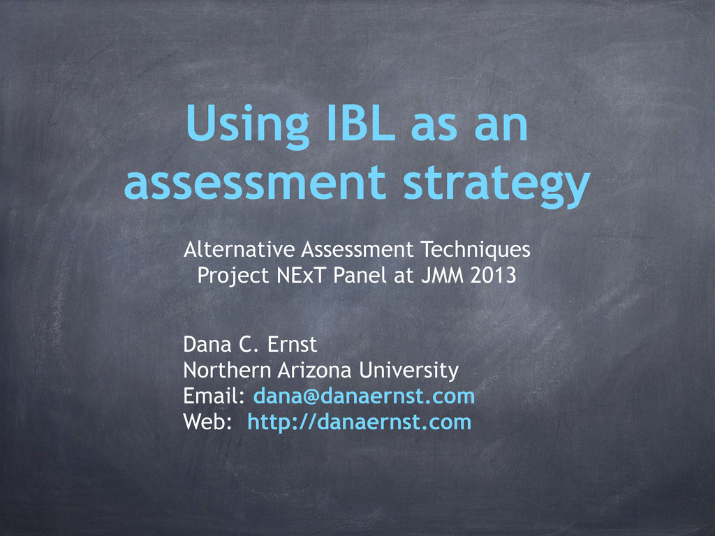 Using IBL as an assessment strategy Alternative...