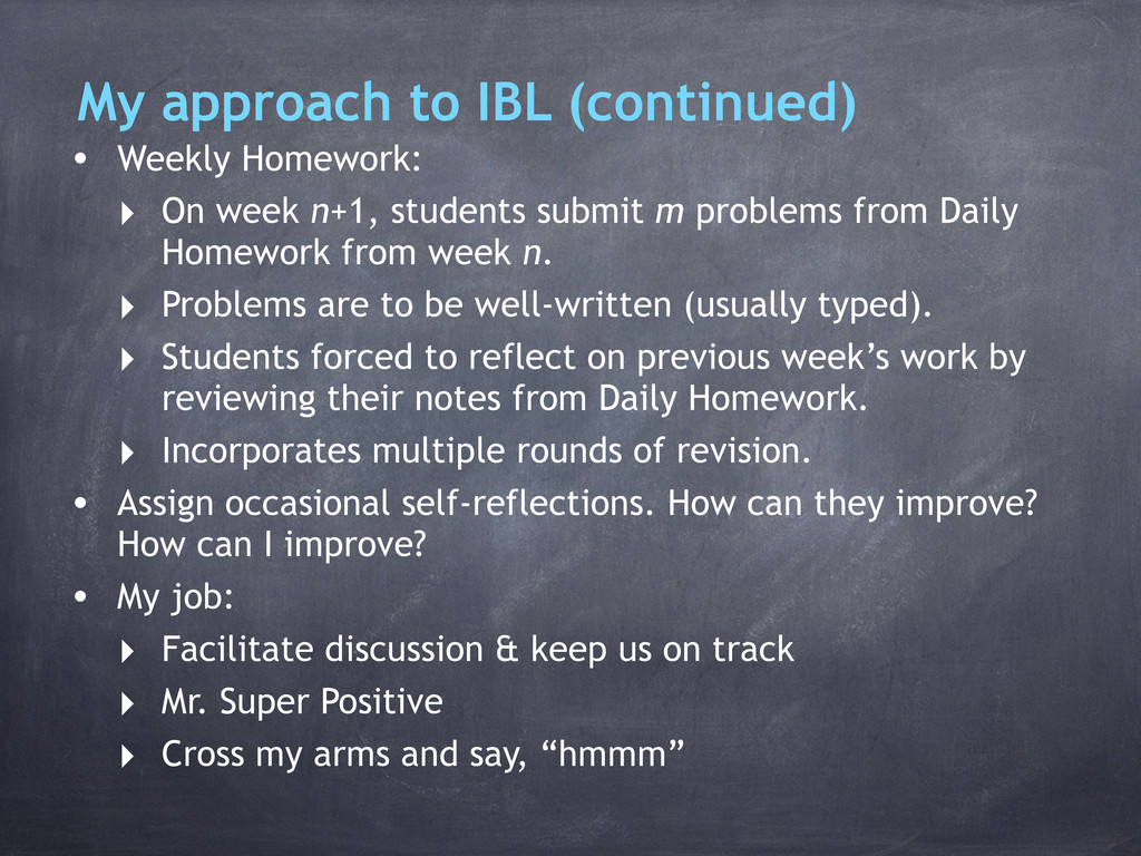 • Weekly Homework: ‣ On week n+1, students subm...