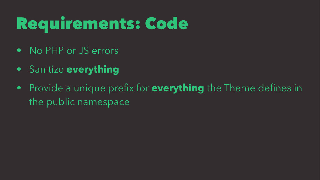 Requirements: Code • No PHP or JS errors • Sani...