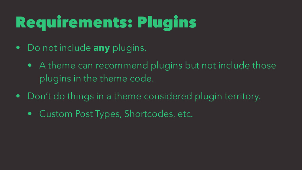 Requirements: Plugins • Do not include any plug...