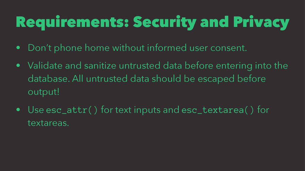 Requirements: Security and Privacy • Don't phon...