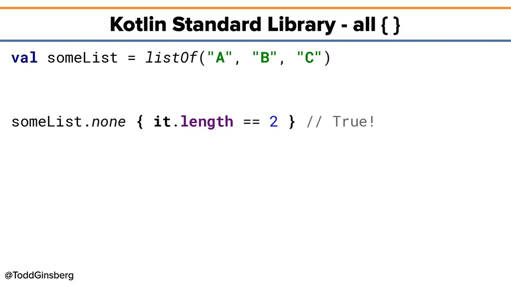 "val someList = listOf(""A"", ""B"", ""C"") someList.n..."