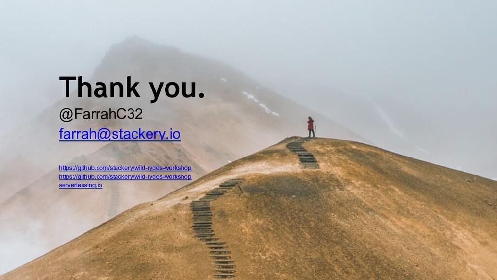 Thank you. @FarrahC32 farrah@stackery.io https:...