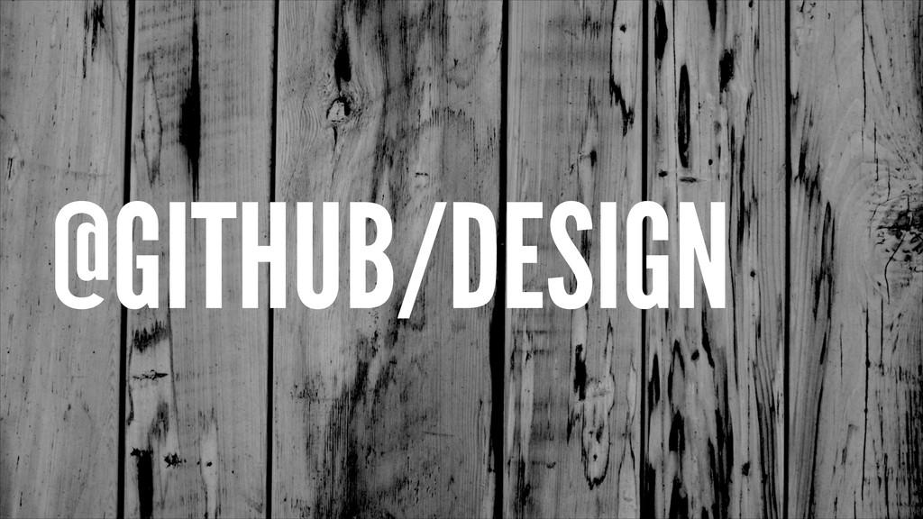 @GITHUB/DESIGN
