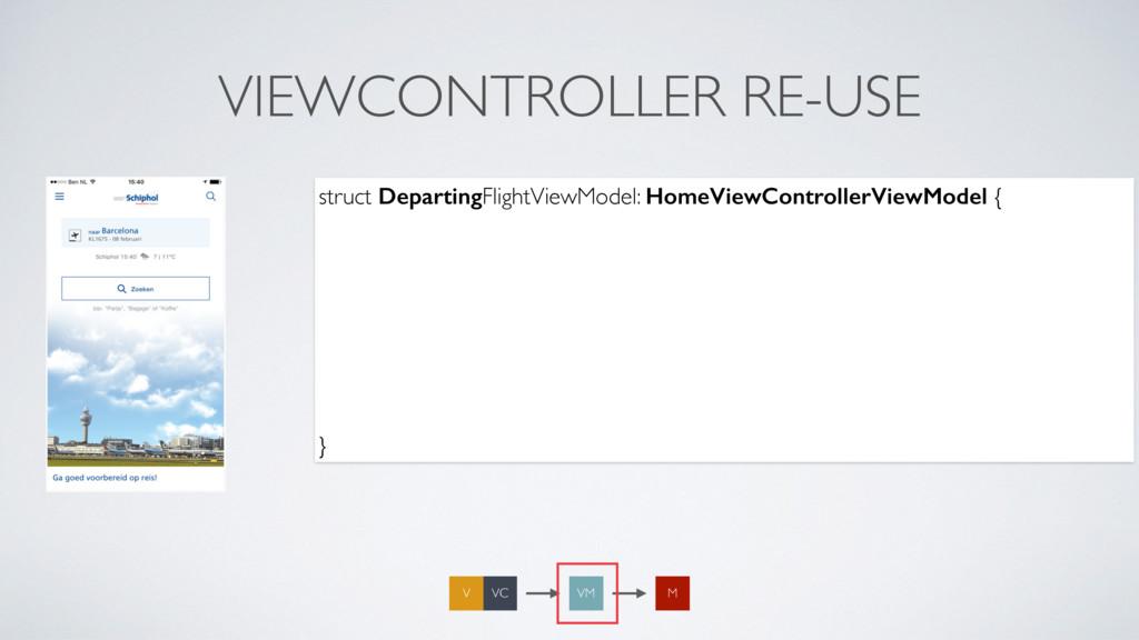 VIEWCONTROLLER RE-USE struct DepartingFlightVie...