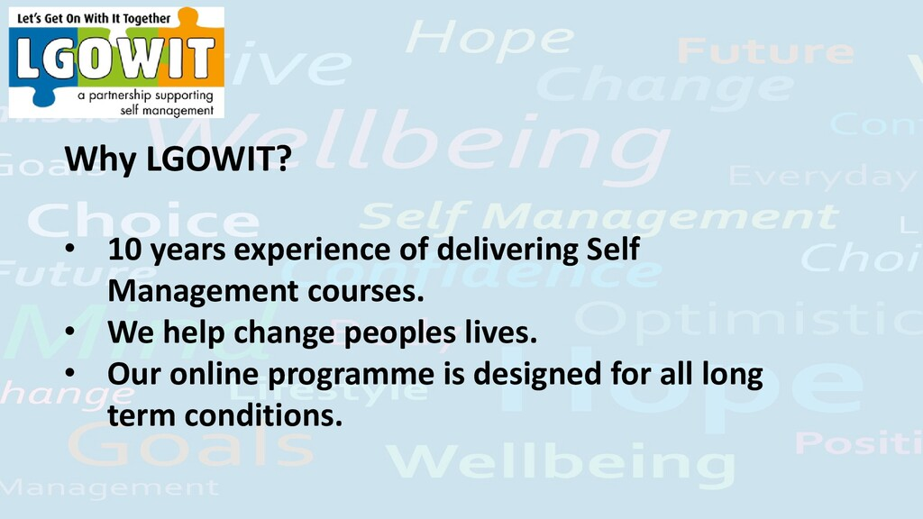 Why LGOWIT? • 10 years experience of delivering...