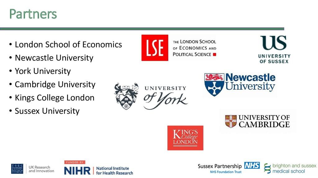 Partners • London School of Economics • Newcast...