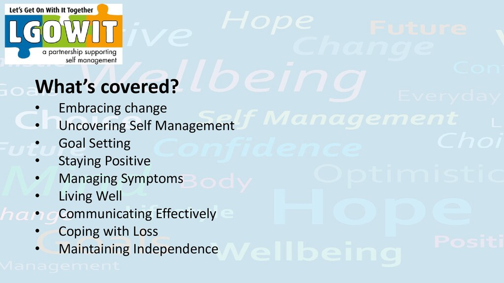 What's covered? • Embracing change • Uncovering...