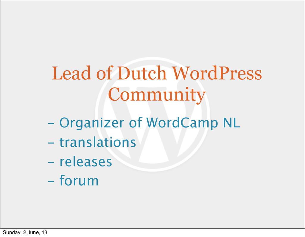 Lead of Dutch WordPress Community - Organizer o...