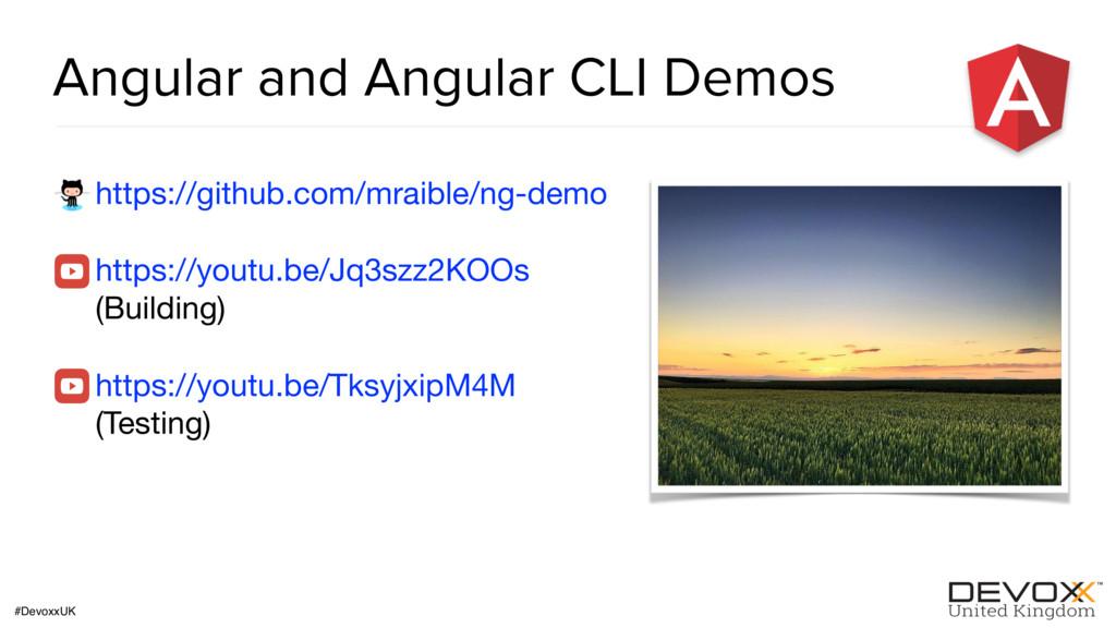 #DevoxxUK Angular and Angular CLI Demos https:/...