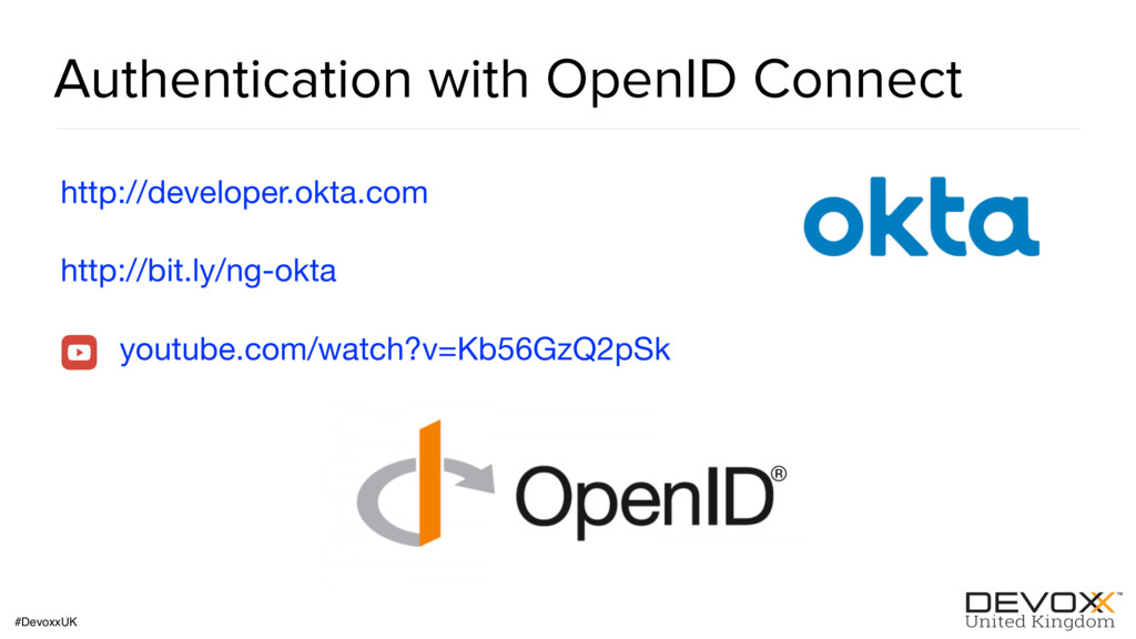 #DevoxxUK Authentication with OpenID Connect ht...