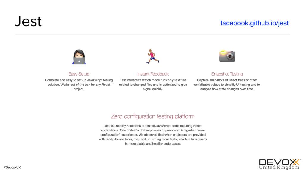 #DevoxxUK Jest facebook.github.io/jest