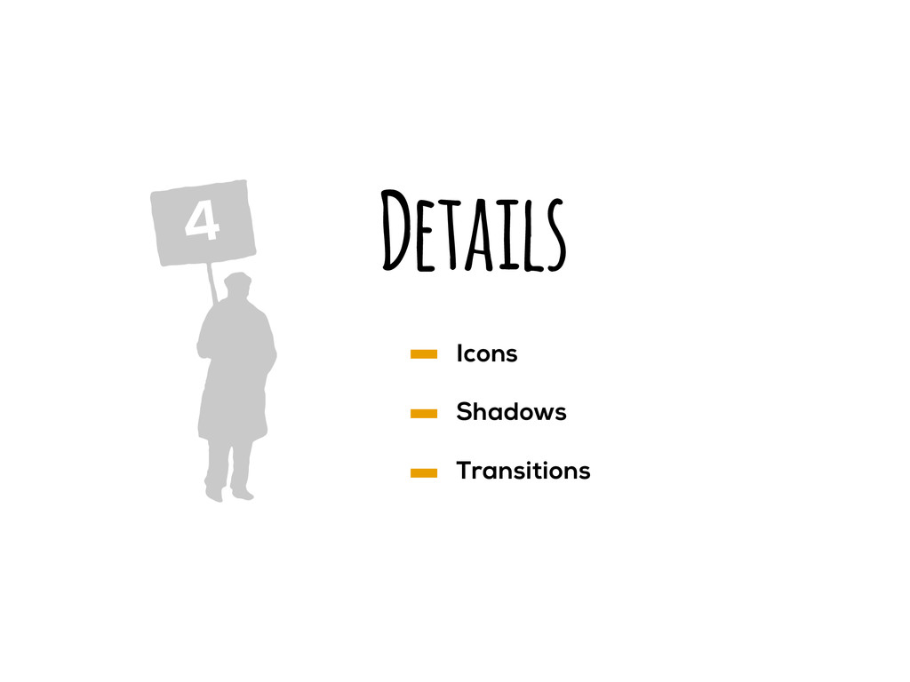 Details 4 Icons Shadows Transitions