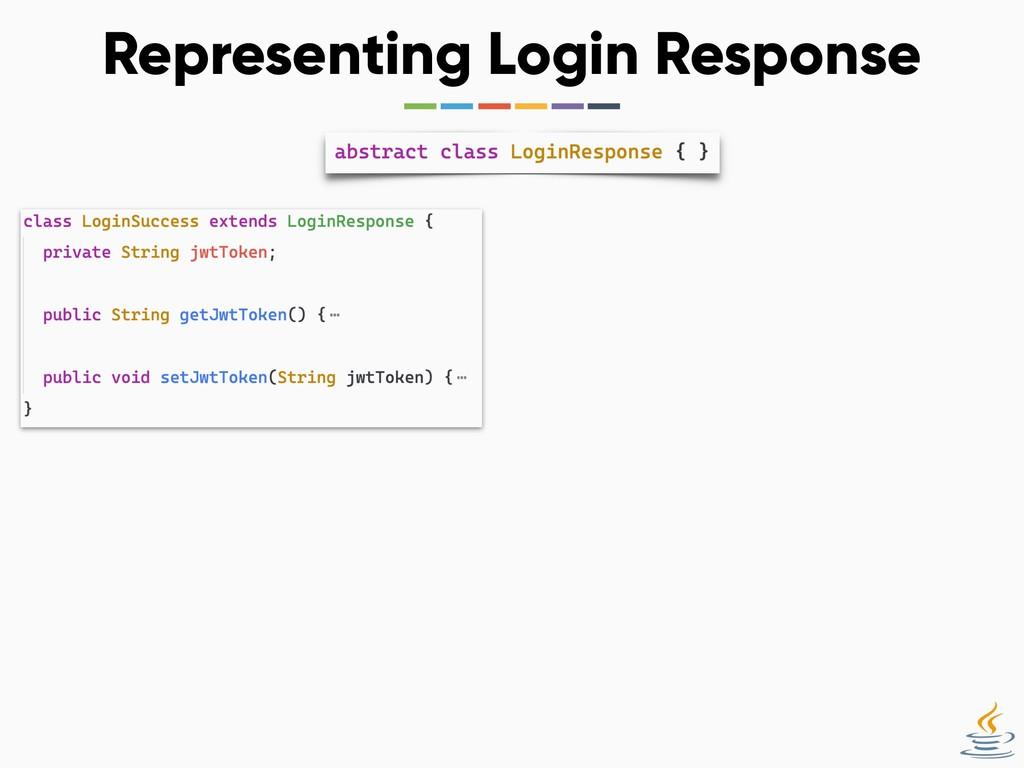 Representing Login Response