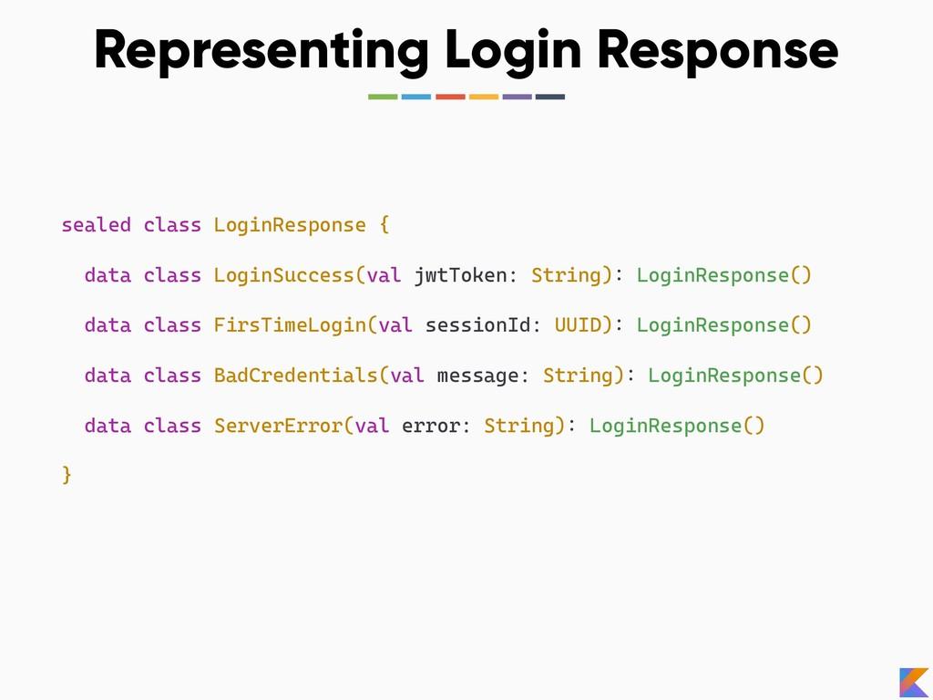 Representing Login Response sealed class LoginR...