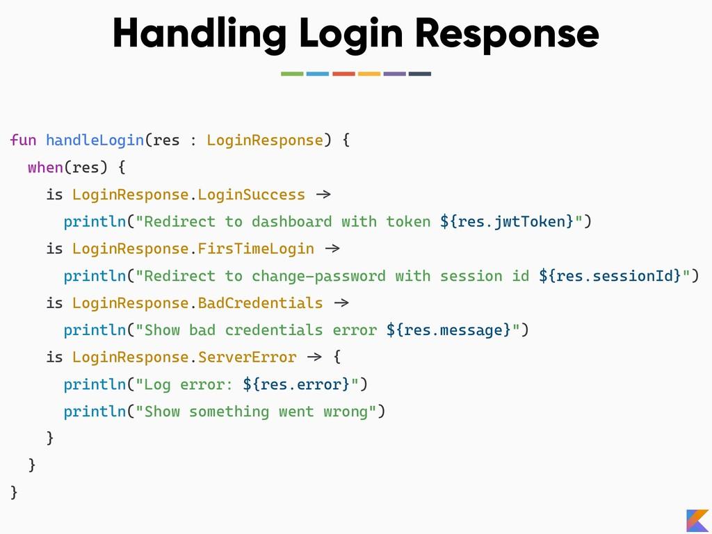 Handling Login Response fun handleLogin(res : L...