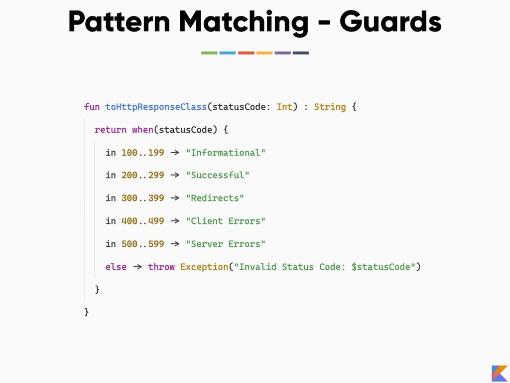 Pattern Matching - Guards