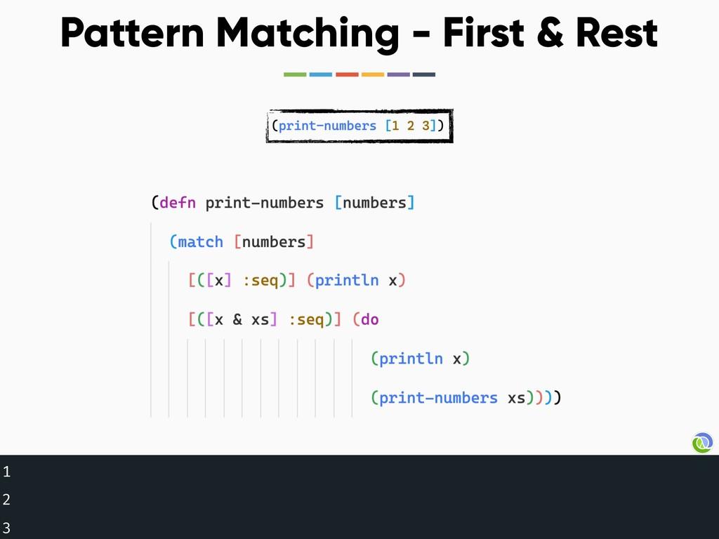 1 2 3 Pattern Matching - First & Rest