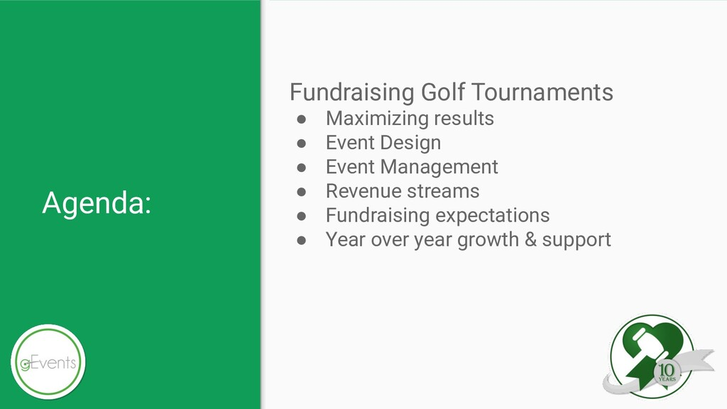 Agenda: Fundraising Golf Tournaments ● Maximizi...