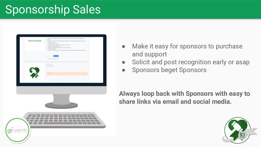 ● Make it easy for sponsors to purchase and sup...