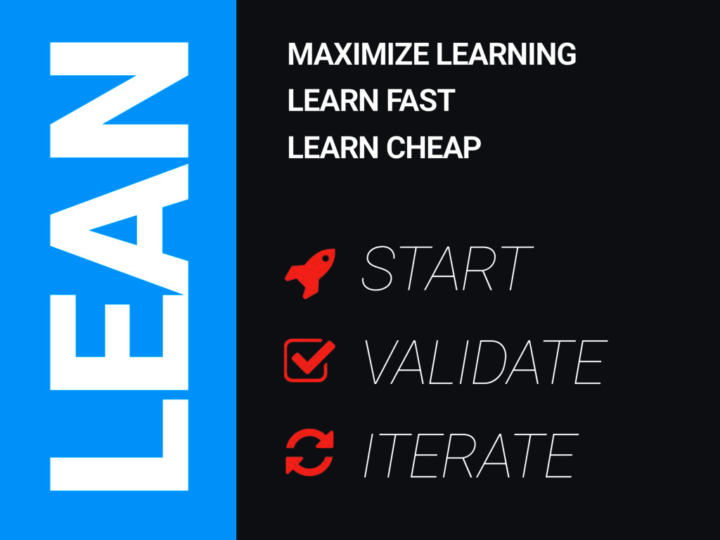 LEAN MAXIMIZE LEARNING LEARN FAST LEARN CHEAP S...