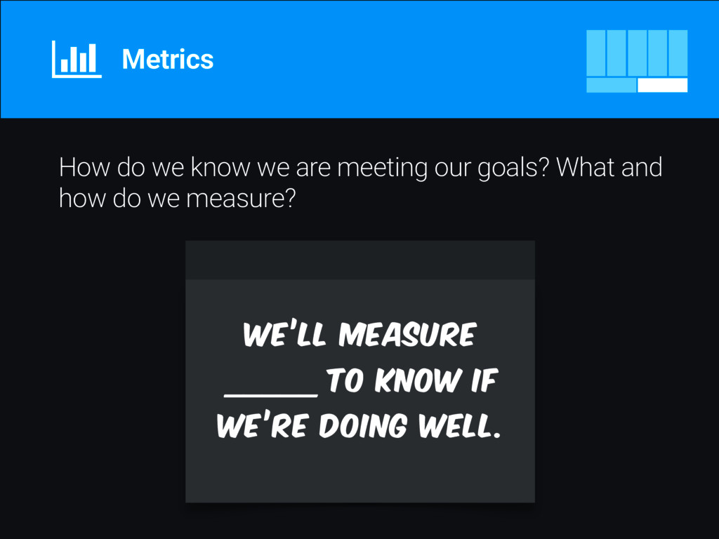 How do we know we are meeting our goals? What a...