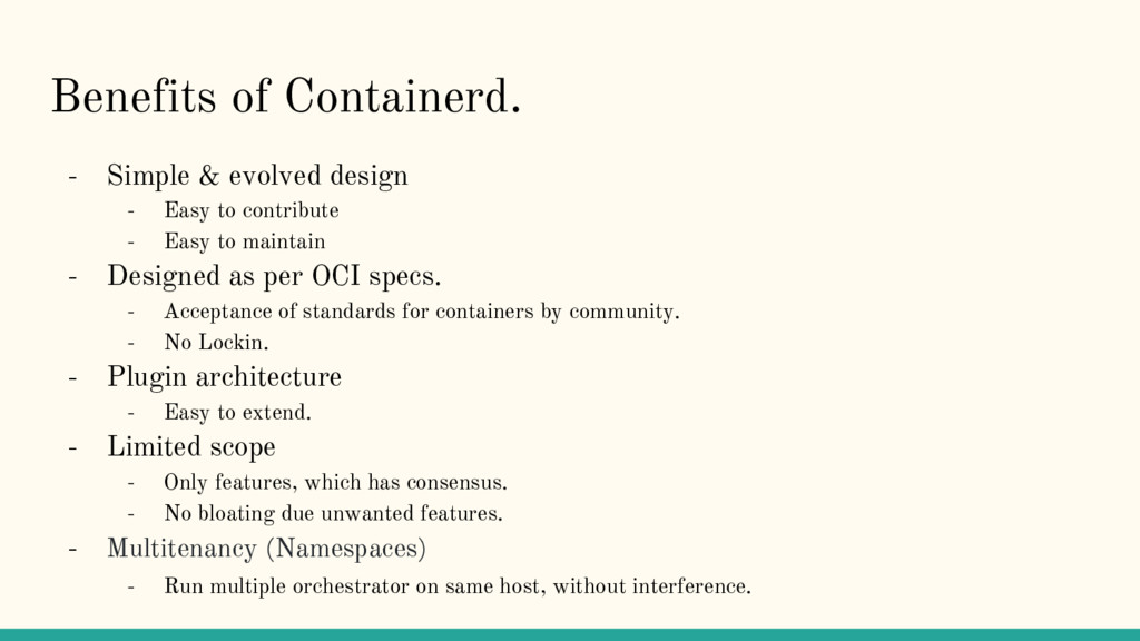 Benefits of Containerd. - Simple & evolved desi...
